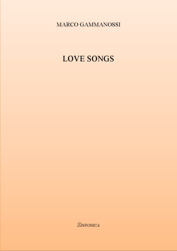 Marco Gammanossi: LOVE SONGS