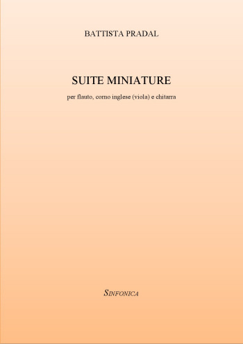 Battista Pradal: SUITE MINIATURE