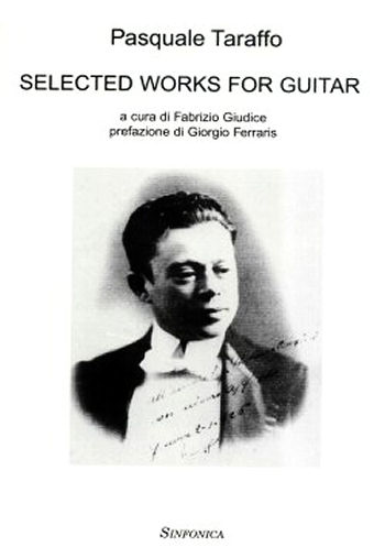 Pasquale Taraffo (1887-1937): SELECTED WORKS FOR GUITAR