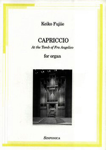 Keiko Fujiie: CAPRICCIO - At the Tomb of Fra Angelico