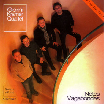 Gorni Kramer Quartet: NOTES VAGABONDES
