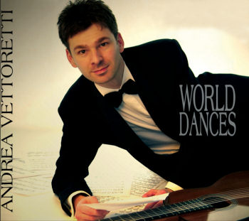 Andrea Vettoretti: World Dances