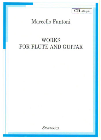 Marcello Fantoni: WORKS FOR FLUTE AND GUITAR