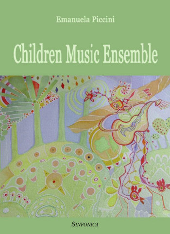 Emanuela Piccini: CHILDREN MUSIC ENSEMBLE