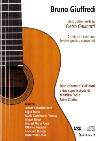 Bruno Giuffredi: plays Guitars made by Pietro Gallinotti (DVD+CD)