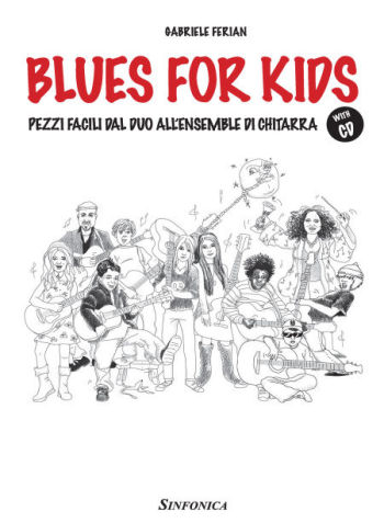 Gabriele Ferian: BLUES FOR KIDS