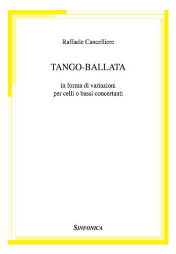 Raffaele Cancelliere: TANGO BALLAD in the form of variations