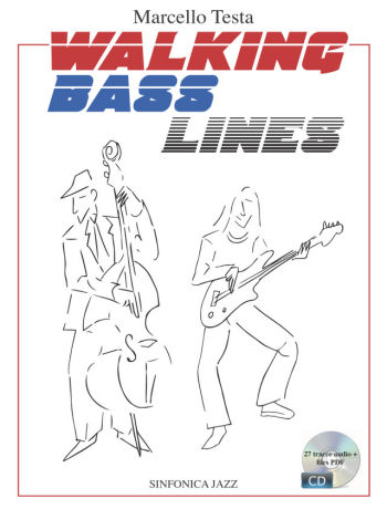 Marcello Testa: WALKING BASS LINES