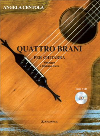 Angela Centola: QUATTRO BRANI FOR GUITAR