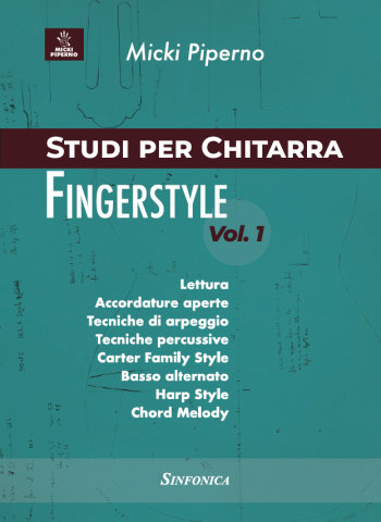 Micki Piperno: STUDIES FOR FINGERSTYLE GUITAR VOL.1