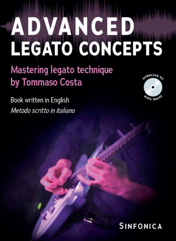Tommaso Costa: ADVANCED LEGATO CONCEPTS