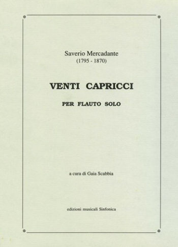 Saverio Mercadante (1795-1870): VENTI CAPRICCI